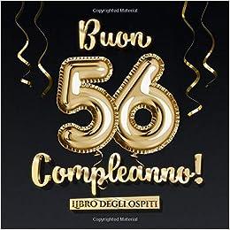 Buon 56 Compleanno Un Libro Degli Ospiti Per La Festa Di 56