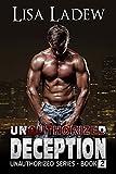 Unauthorized Deception (Unauthorized Series Book 2)