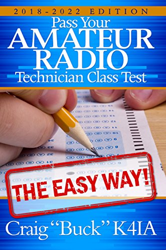 Technician Class 2018-2022 (EasyWayHamBooks Book 6) (Tools Pro License)