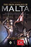 THE   IRON  KNIGHT OF MALTA
