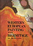 Western European Painting in the Hermitage : 19th to 20th Centuries, Kostenevich, Albert Grigor'evich, 0569089905
