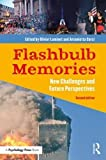 Flashbulb Memories: New Challenges and Future Perspectives