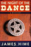 The Night of the Dance: A Mystery
