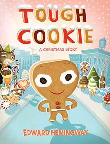 - Tough Cookie: A Christmas Story