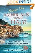 """Mamma Mia, Americans """"Invade"""" Italy!"""