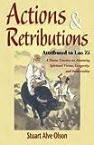 Actions & Retributions: A Taoist Treatise on Attaining Spiritual Virtue, Longevity, and Immortality