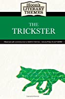 The Trickster (Bloom's Literary