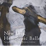 New York Hell Sonic Ballet