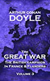The Great War - Volume 3: The British Campaign in France and Flanders (The Great War - The British Campaign In France & Flanders)