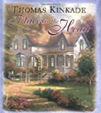 Places in the Heart, Thomas Kinkade, 0740727419