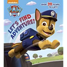Let's Find Adventure! (Paw Patrol) (Nifty Lift-and-Look) by Random House (2015-01-06)
