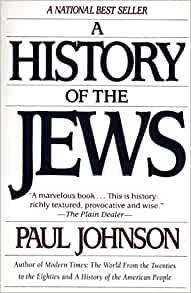 paul johnson a history of the Paul johnson was editor of the english weekly, the new statesman, and is now  director of new statesman publishing company a history of christianity (paul.