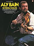 50 Fiddle Solos, Aly Bain, 0711970777