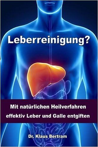 Leberreinigung: Vergessen Sie Medikamente - Mit natürlichen ...