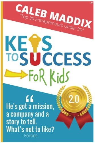 Keys To Success For Kids: 2.0 (Keys Kids)