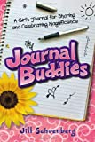 Journal Buddies, Jill Schoenberg, 0976862301