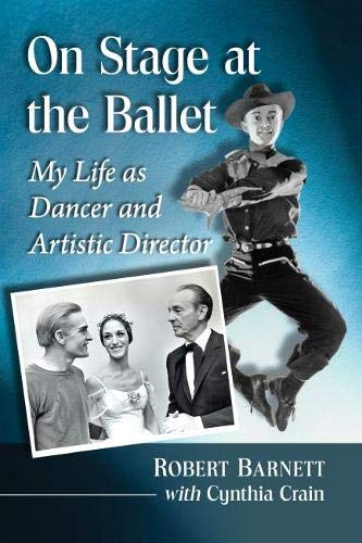 On Stage at the Ballet: My Life As Dancer and Artistic Director