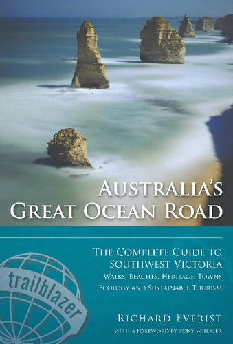 Download Australia's Great Ocean Road: Walks, Beaches, Heritage, Towns, Ecology and Sustainable Tourism: The Complete Guide to Southwest Victoria ebook