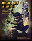 img - for Tiki Art Now Volume 3 (v. 3) book / textbook / text book