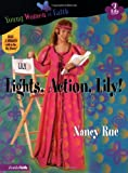 Lights, Action, Lily!, Nancy N. Rue, 0310702496