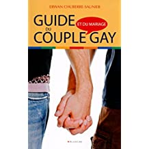 Guide du couple et mariage gay (French Edition)