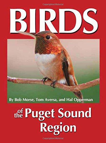 Birds of the Puget Sound Region (Regional Bird Books) ()