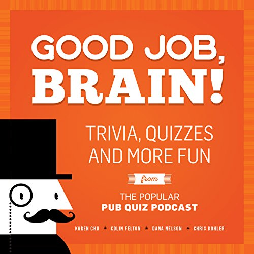 ivia, Quizzes and More Fun From the Popular Pub Quiz Podcast ()