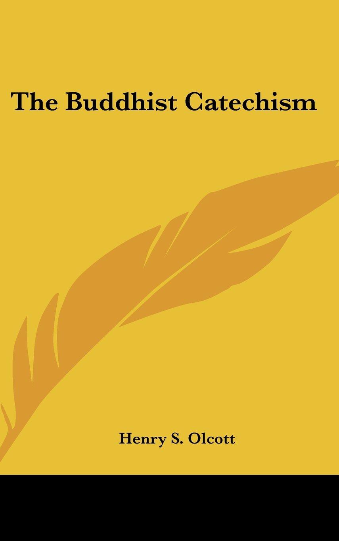Read Online The Buddhist Catechism pdf epub