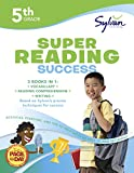 img - for 5th Grade Super Reading Success: Activities, Exercises, and Tips to Help Catch Up, Keep Up, and Get Ahead (Sylvan Language Arts Super Workbooks) book / textbook / text book