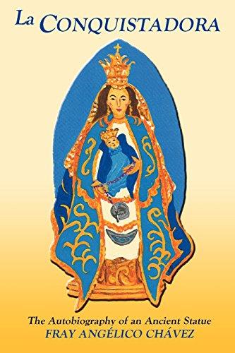 La Conquistadora: The Autobiography of an Ancient - New Santa Fe Outlet Mexico