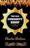 Image of The Old Curiosity Shop: By Charles Dickens - Illustrated