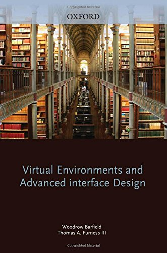 Virtual Environments and Advanced Interface Design