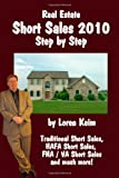 Real Estate Short Sales 2010 Step by Step, Loren Keim, 1453612815