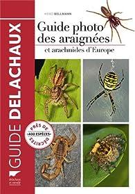 Guide photo des araignées et autres arachnides d'Europe par Heiko Bellmann