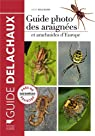 Guide photo des araignées et autres arachnides d'Europe par Bellmann