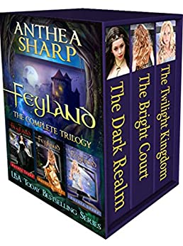 Feyland: The First Trilogy (Feyland Series Collection Book 1) by [Sharp, Anthea]