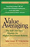 Value Averaging: The Safe and Easy Strategy for Higher Investment Returns (Wiley Investment Classics Book 35)