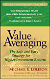 Value Averaging: The Safe and Easy Strategy for Higher Investment Returns (Wiley Investment Classics)