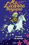 Ma Licorne magique, Tome 1 : Le secret des licornes par Chapman