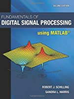 Fundamentals of Digital Signal Processing Using MATLAB, 2nd Edition Front Cover