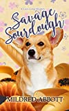 Savage Sourdough (Cozy Corgi Mysteries) by  Mildred Abbott in stock, buy online here