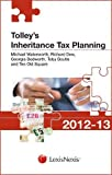 Tolley's Inheritance Tax Planning 2012-13 (Tolley's Tax Planning Series)