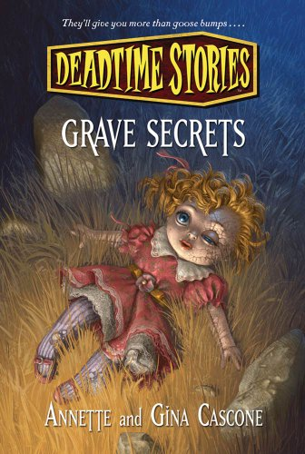 Deadtime Stories: Grave Secrets -