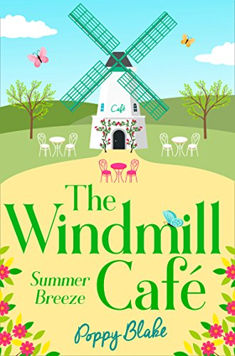 Windmill Countryside (The Windmill Café: Summer Breeze (The Windmill Café, Book 1))