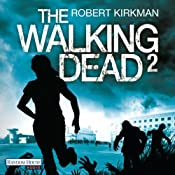 The Walking Dead 2 | Robert Kirkman, Jay Bonansinga