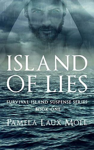 Island of Lies (Survival Island  Suspense Series Book 1) by [Moll, Pamela]