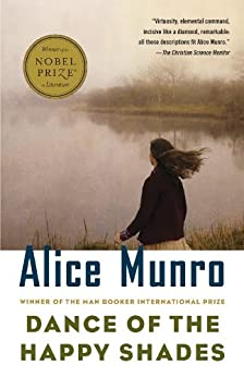 Dance of the Happy Shades: And Other Stories (Vintage International) by [Munro, Alice]