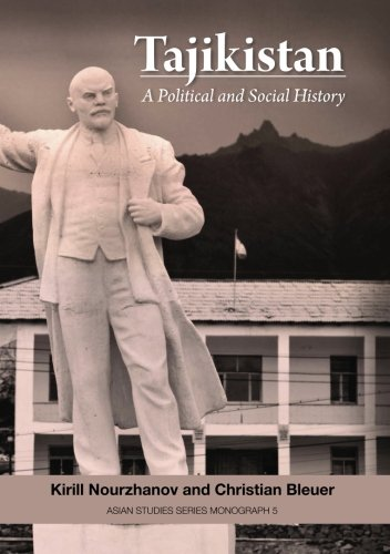 Tajikistan: A Political and Social History (Asian Studies Series Monograph) (Volume 5)