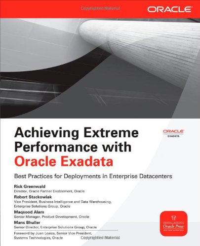 [PDF] Achieving Extreme Performance with Oracle Exadata Free Download | Publisher : McGraw-Hill Osborne Media | Category : Computers & Internet | ISBN 10 : 0071752595 | ISBN 13 : 9780071752596