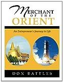 Merchant of the Orient, Don Battles, 1483633179